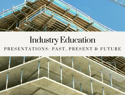 Industry Education – Presentations: Past, Present & Future